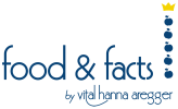 food and facts by vital hanna aregger